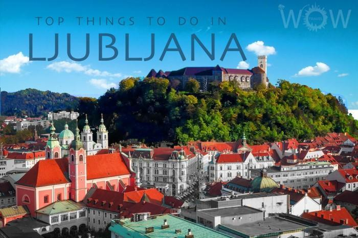 Top-10-Things-To-Do-In-Ljubljana.